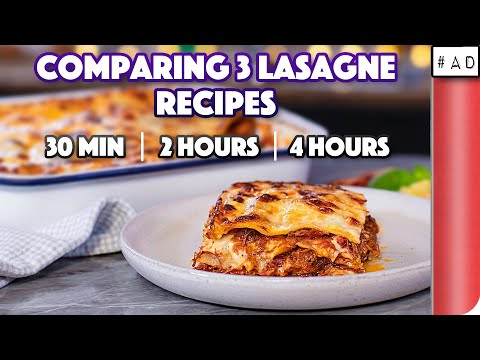 Comparing 3 Lasagne Recipes | 30 min vs 2 hours vs 4 hours