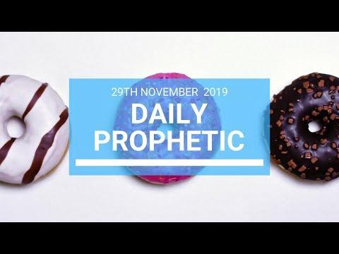 Daily Prophetic 29 November Word 1