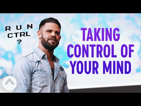 Taking Control Of Your Mind  Pastor Steven Furtick  Elevation Church
