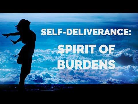 Deliverance from Burdens  Self-Deliverance Prayers