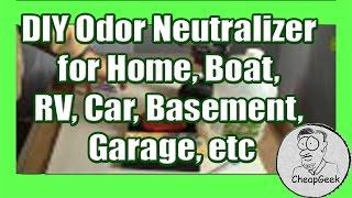DIY Odor Neutralizer for Home, Boat, RV, Car, Basement