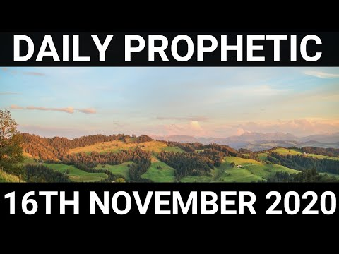 Daily Prophetic 16 November 2020 11 of 12