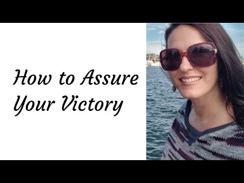 How To Assure Your Victory