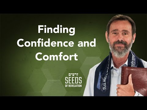Finding Confidence and Comfort