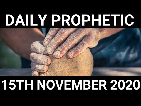 Daily Prophetic 15 November 2020 1 of 12 Subscribe for Daily Prophetic Words of encouragement