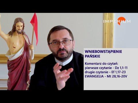 Bliżej Boga: Wniebowstąpienie Pańskie