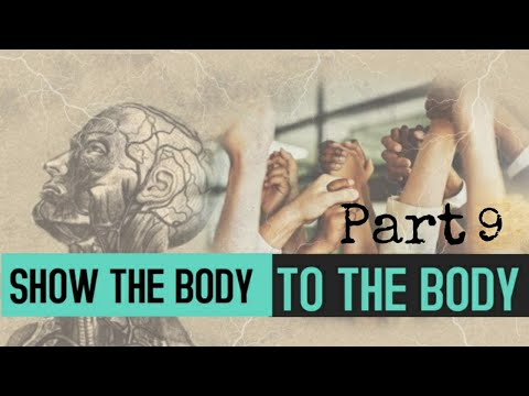 Show The Body to The Body Part 9 - Rachel Bartlett