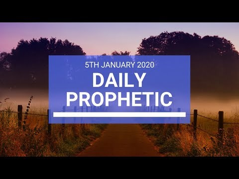 Daily Prophetic  5 January 2020 2 of 4