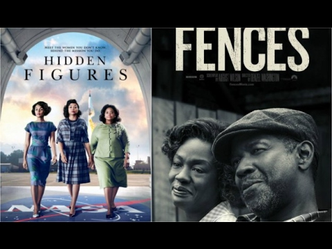 Hidden Figures and Fences Movie Review