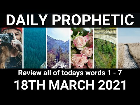 Daily Prophetic 18 March 2021 All Words