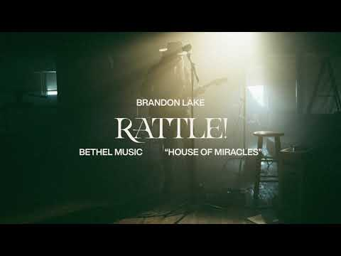 RATTLE! (Feat. Tasha Cobbs Leonard) - Brandon Lake   House of Miracles