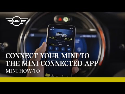 How to connect your MINI to the MINI Connected App |  MINI How-To