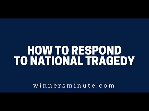 How to Respond to National Tragedy  The Winner's Minute With Mac Hammond
