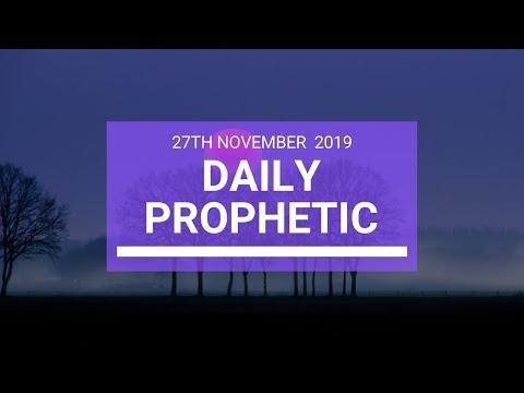 Daily Prophetic 27 November Word 3