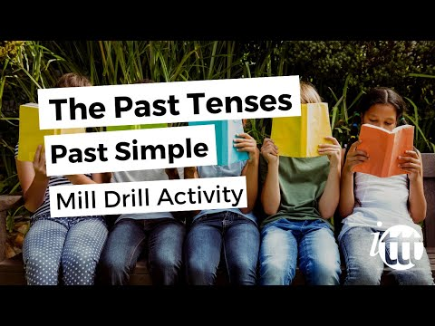 The Past Tenses - Past Simple - Mill Drill Activity