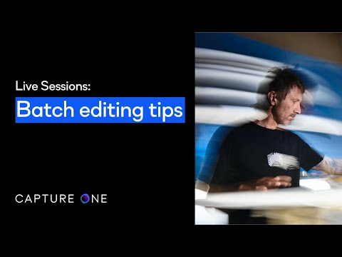 Capture One 21 Live | Batch editing tips