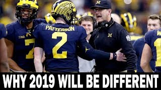 Why This Year Will be Different for Michigan - Finally a Championship for Harbaugh?