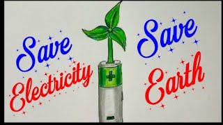 save electricity save earth drawing for kids save electricity save environment poster