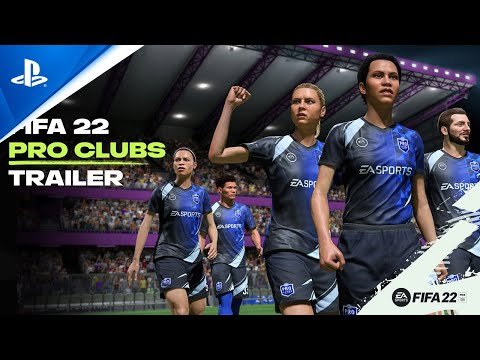 FIFA 22 - Official Pro Clubs Trailer   PS5, PS4