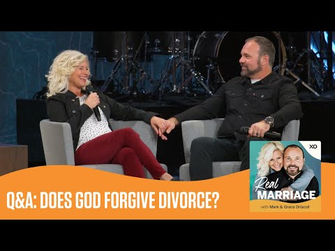 Q&A: Does God Forgive Divorce?  Real Marriage Podcast  Mark and Grace Driscoll