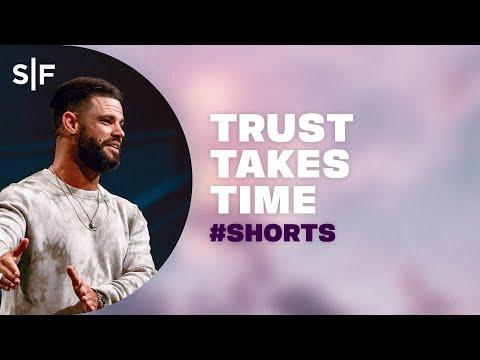Trust Takes Time #Shorts  Steven Furtick