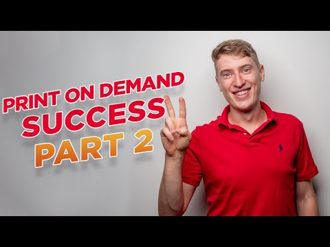 How To Start a Print on Demand T-Shirt Business in 2021 Part 2
