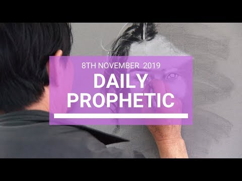 Daily Prophetic 8 November Word 4