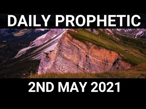 Daily Prophetic 2 May 2021 3 of 7
