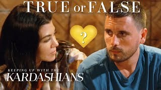 Are Scott Disick & Kourtney Kardashian Soulmates?   So True / So False   KUWTK   E!