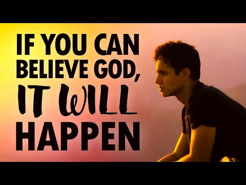 If You Can BELIEVE God, It WILL HAPPEN - Live Re-broadcast