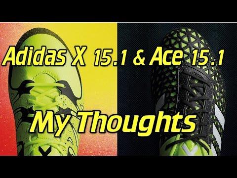 73511e0c3f400 Video Adidas X 15.1 and ACE 15.1 - My Thoughts - UCUU3lMXc6iDrQw4eZen8COQ