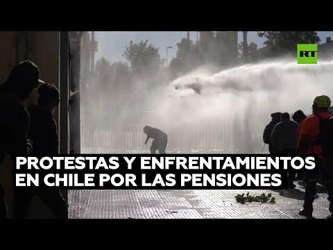 Protestas y enfrentamientos en Chile por las pensiones