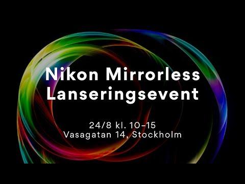 Livestream - Release av Nikon Z6 & Z7