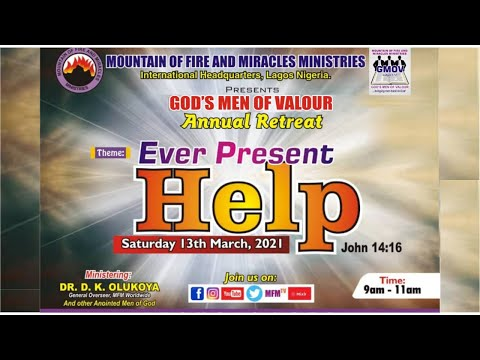 MFM God's Men Of Valour March 13th 2021  MINISTERING: DR D.K. OLUKOYA