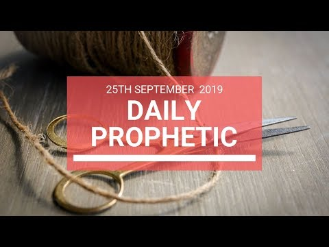 Daily Prophetic 25 September 2019   Word 6