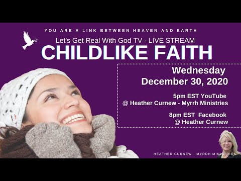 CHILDLIKE FAITH- A Must in Your Journey