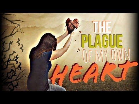 The Plague Of My Own Heart - MESSAGE ONLY