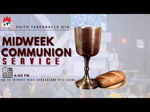 DOMI STREAM: MID-WEEK COMMUNION SERVICE  27, JANUARY 2021  FAITH TABERNACLE OTA