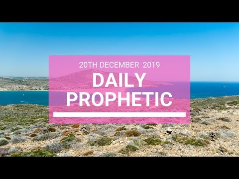 Daily Prophetic 20 December 3 of 4