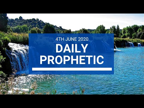 Daily Prophetic 4 June 2020 5 of 7