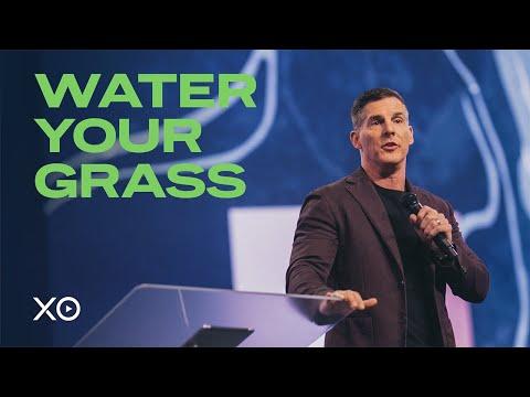 Water Your Grass  Craig Groeschel