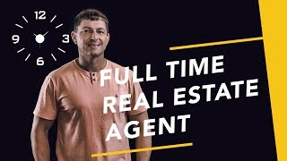 Part Time Real Estate Agent to Full Time Real Estate Agent | How To Transition