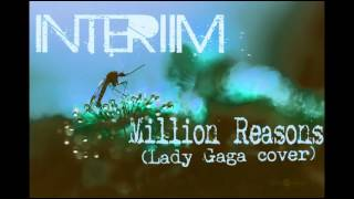Million Reasons (Rock/Metal cover by Interiim)