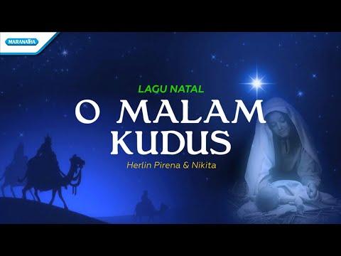 O Malam Kudus - Lagu Natal - Herlin Pirena & Nikita (With Lyric)