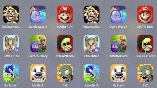 Troll Quest USA,Dumb Ways 3,Mario Run,Sonic Forces,Little Kitten,Catch Candy,Stickman Prison