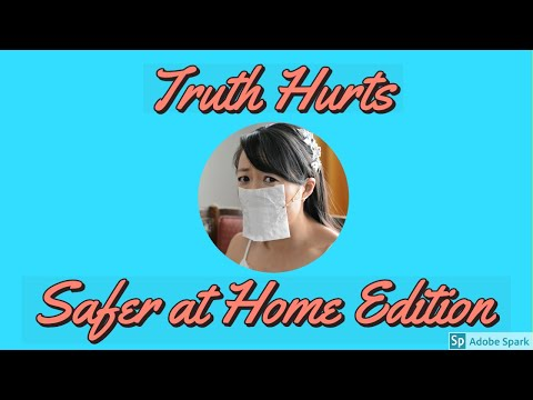 Truth Hurts Parody: Safer at Home (Funny PSA)