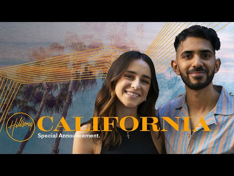 Hillsong California  The Vision Continues  Special Announcement