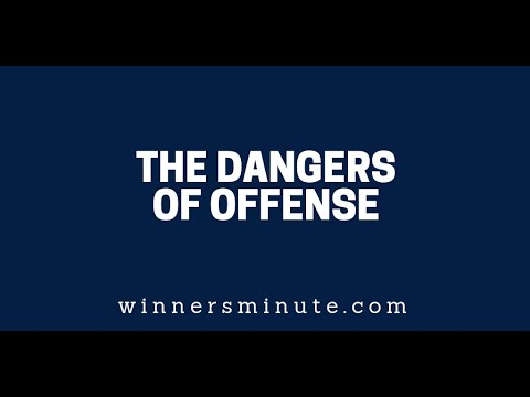 The Dangers of Offense  The Winner's Minute With Mac Hammond