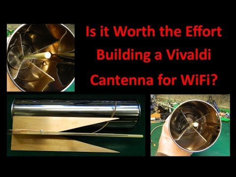 Is it Worth the Effort Building a Vivaldi Cantenna for WiFi - UCHqwzhcFOsoFFh33Uy8rAgQ
