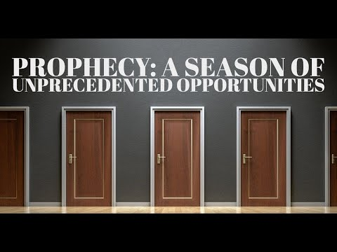 A Season of Unprecedented Opportunities